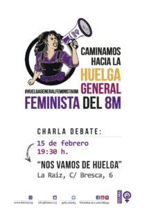 15F: Charla-debate: Nos vamos de huelga @ La Raíz | Málaga | Andalucía | España