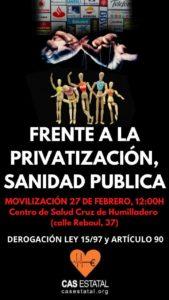 Frente a la privatización, SANIDAD PÚBLICA @ Centro de Salud Cruz de Humilladero | Málaga | Andalucía | España