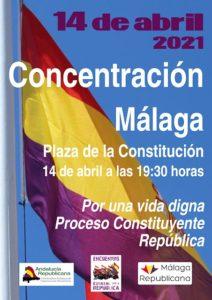 14 Abril.- Por una vida digna, proceso constituyente República @ Plaza de la Constitución | Málaga | Andalucía | España