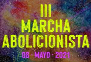 III Marcha abolicionista